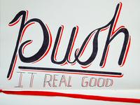 Push It // Hand Lettering