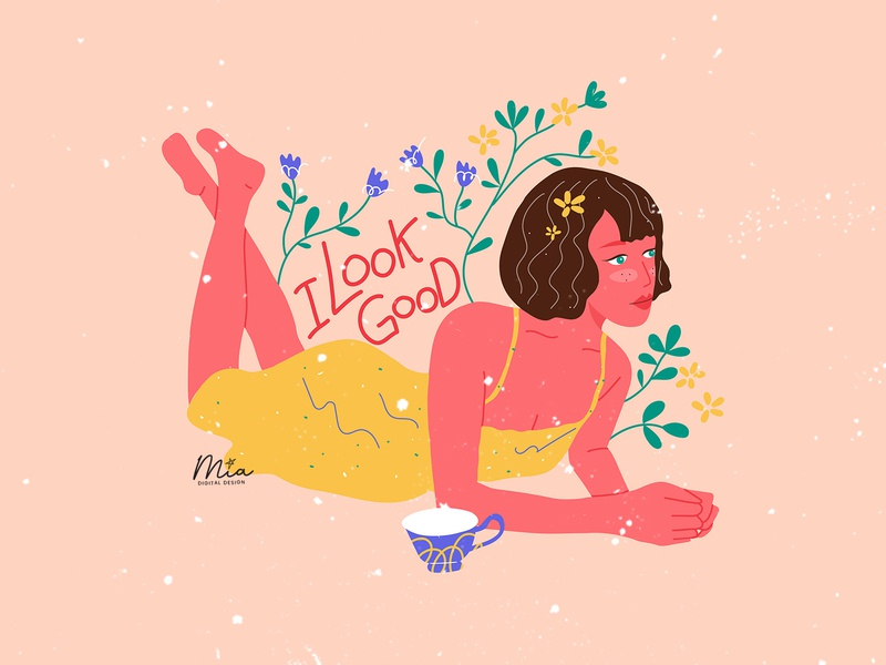Feminist positive quote - I look good positive quote woman illustration women empowerment artwork art procreate painting women lovely illustration girl flower female drawing design cute colorful