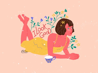 Feminist positive quote - I look good flat positive quote woman illustration women empowerment artwork art procreate painting women lovely illustration girl flower female drawing design cute colorful