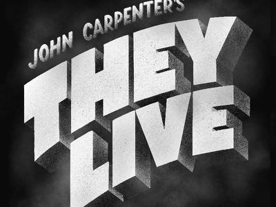 They Live they live john carpenter title movie scifi horror 80s lettering type