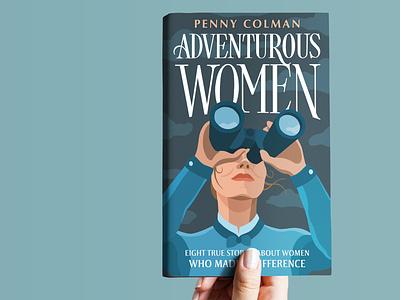 Adventurous Women handlettering illustration lettering book cover bravery brave women adventure women