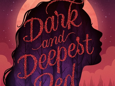 Dark and Deepest Red publishing young adult script book title lettering title lettering book cover design book cover
