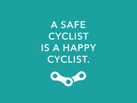 A Safe Cyclist Is A Happy Cyclist