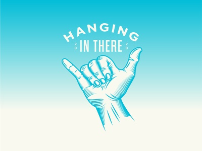 Hanging In There vector 2020 hand hang loose brand illustration print