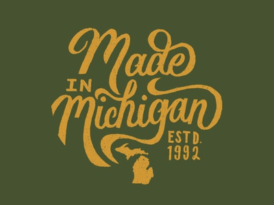 Made In Michigan lettering