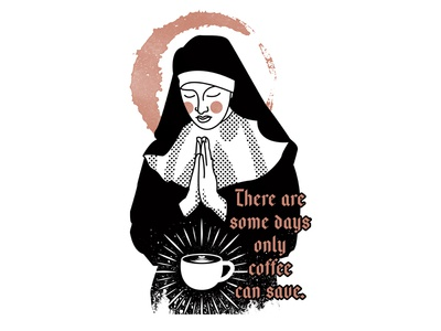 Save Me praying latte save coffee religious nun