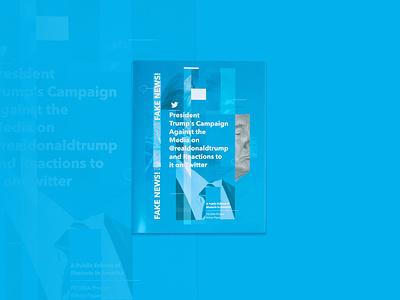 Trump Tweets–Fake News Whitepaper whitepaper trump print brochure design