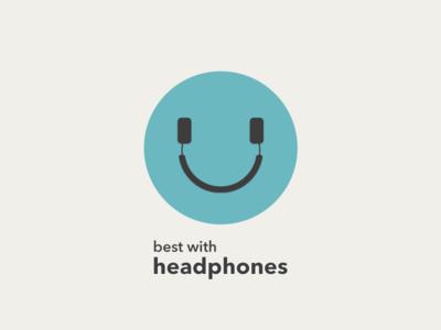 best with headphones