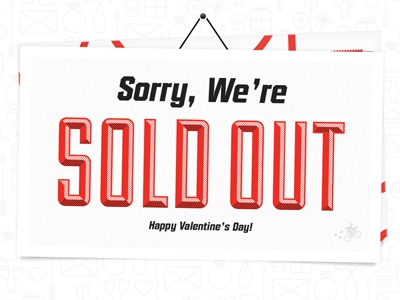 Sold Out valentine valentines v-day