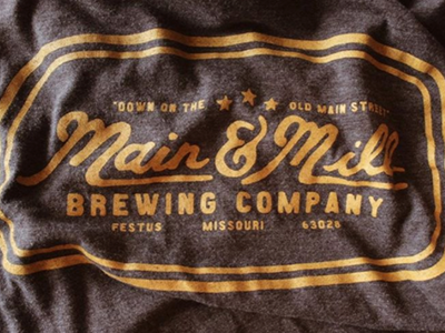 Down on the old Main Street throwback lettering handdrawn vintage main and mill brewing co. main and mill brewery design t-shirt tee t tshirt