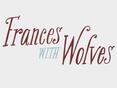 Frances with Wolves branding identity logo type hand drawn custom illustration design