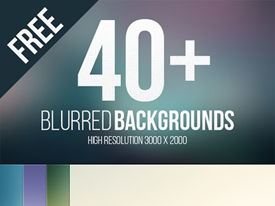 40 High Resolution Blurred Backgrounds