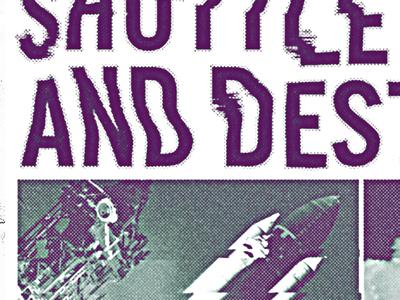 Shuttle Destroyed halftone album liner notes lyrics news clipping