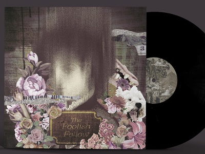 Starving In The Belly Of The Whale - The Foolish Fellow album lp