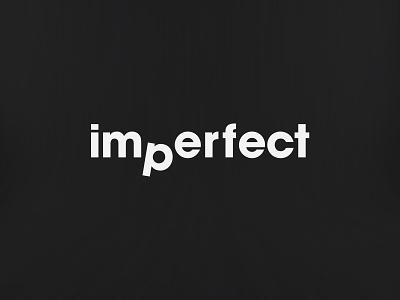 IMPERFECT-Simple-Modern-Concept logo flatlogo flatdesign flat imperfect simple design simplicity simple logo black and white blackandwhite perfect logo design illustration minimal logotype logomaker logo love logo inspiration logo designer logo design logocreator logo