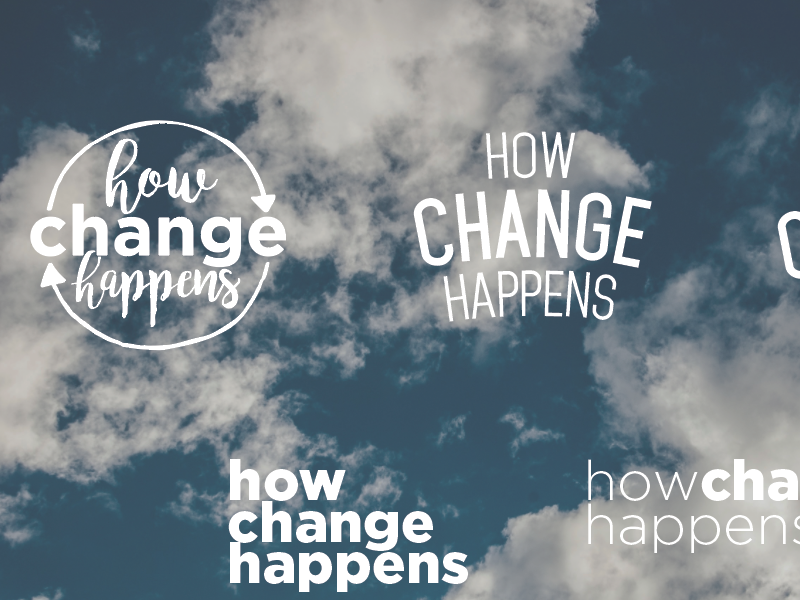How Change Happens - Sermon Series Brainstorming by Leah