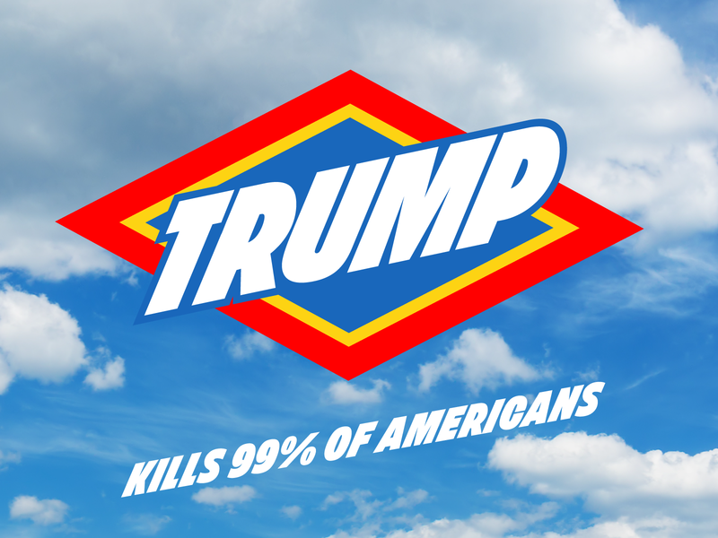 The Deadliest Virus trump campaign logo logo bleach clorox coronavirus typography