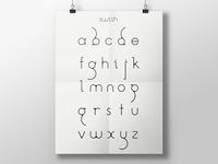 Swish, A Custom Typeface