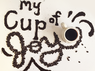 My Cup of Joy - National Coffee Day instagram type fun coffee beans lettering handmade food typography beans coffee