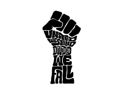 United We Stand, Divided We Fall illustration tshirtdesigner tshirtdesign tshirt fist black blm blacklivesmatter itsjerryokolo jerryokolo lettering logo designer digitalart custom lettering handlettering logotype procreate clientwork typography hand drawn