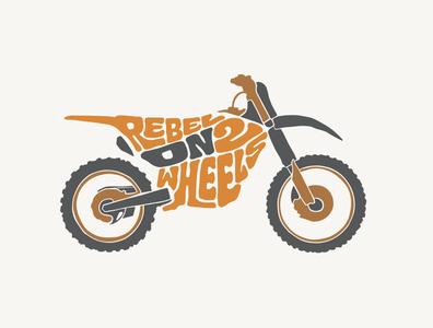Rebel on two wheels tshirt design tshirt art tshirtdesign typography design dirtbike rebel rider ride wheels logodesign jerryokolo itsjerryokolo logo designer custom lettering logotype procreate clientwork typography hand drawn