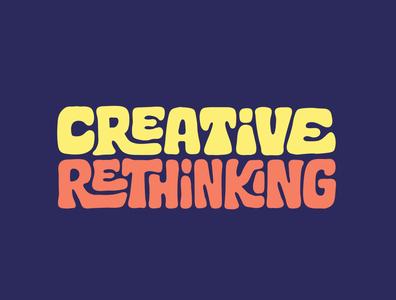 Creative Rethinking lettering art lettering tshirtdesign tshirt creativity creative design brain think creative custom lettering illustration itsjerryokolo logo designer design jerryokolo procreate clientwork hand drawn typography
