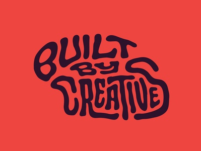 Built by Creatives create jerryokolo tshirtdesigner tshirtdesign tshirt creative logotype designer logodesign itsjerryokolo custom lettering typography handlettering logotype procreate clientwork hand drawn