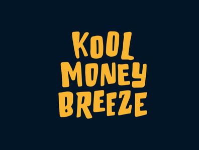 Kool Money Breeze tshirt design logotypedesigner logodesigner finance jerryokolo itsjerryokolo tshirtdesign tshirt breeze money typography logo design illustration custom lettering handlettering logotype procreate clientwork hand drawn