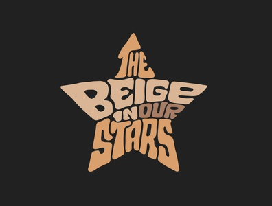 The Beige in Our Stars shopify tshirtdesigner star beige tshirt design tshirtdesign tshirt itsjerryokolo jerryokolo logo designer custom lettering handlettering logotype procreate clientwork hand drawn typography