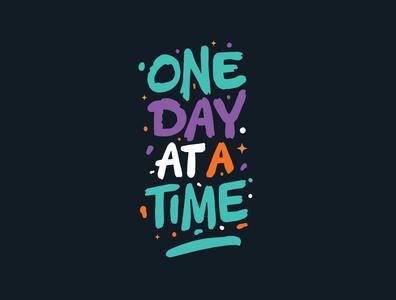 One Day At A Time tshirt design logotype design logotype tshirt art tshirtdesigner tshirtdesign tshirt logo designer custom lettering illustration digitalart logodesign itsjerryokolo jerryokolo procreate clientwork hand drawn typography