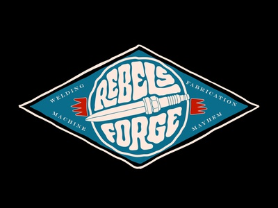 Rebels Forge itsjerryokolo forge welding rebel mayhem fabrication machine custom lettering logodesign lettering jerryokolo logo illustration logotype procreate clientwork typography hand drawn