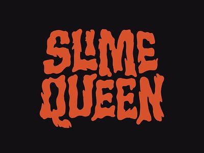 Slime Queen logotypedesign customtype slime design logotype logodesign tshirtdesign lettering logo designer handlettering custom lettering clientwork procreate hand drawn