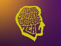 Elevate Yourself Encourage Zeal