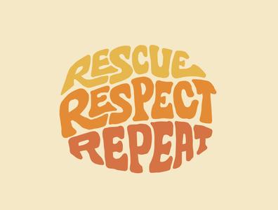Rescue Respect Repeat