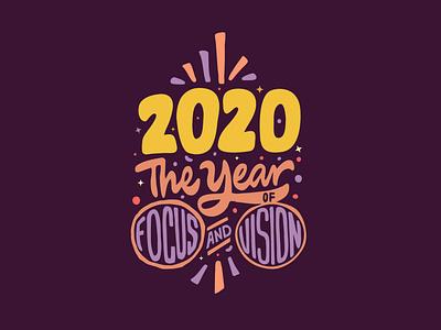 2020: The Year of focus and vision logotype designer vision focus 2020 jerryokolo tshirtdesign tshirt designer lettering custom lettering logodesign clientwork logotype typography hand drawn procreate