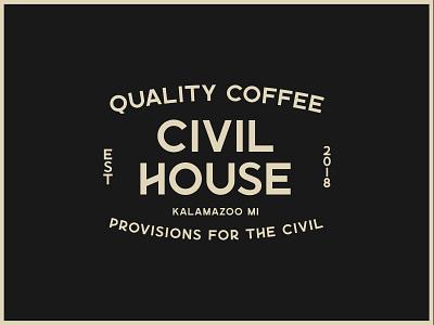 Type lockup for Civil House Coffee logo typography design branding