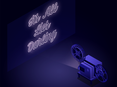 Its All Lies Darling isometric neon noir illustration