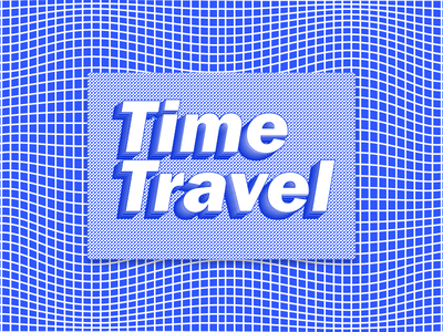 Time Travel t different typograhy text illusion 3d travel time
