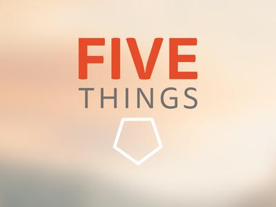 Five Things (again) logo ios pentagon tisa sans five