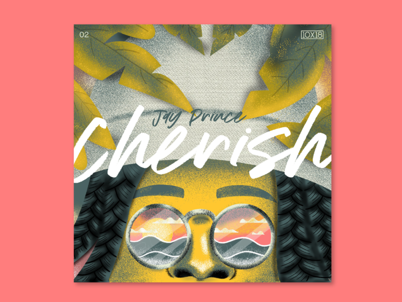 10X18 – 2. Jay Prince, Cherish leaf portrait album art album cover music sunset texture illustration 10x18
