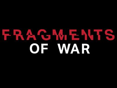 Fragments of War identity museum design shillington branding