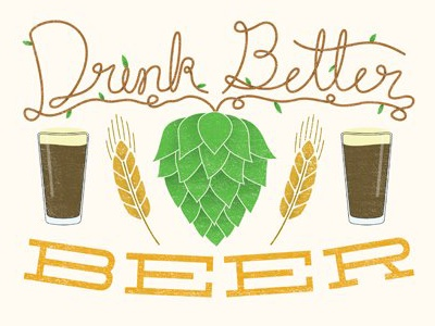 Drink Better Beer print typography magazine hop wheat glass pint craft beer