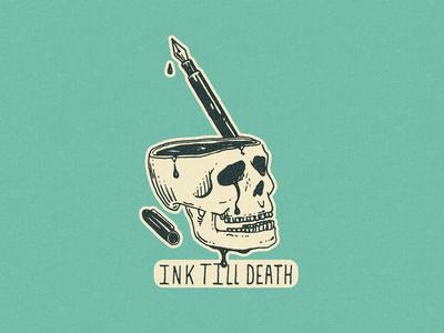 Ink Till Death