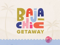 Baja Chic Getaway