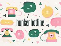 Hunker Hotline / Concept One