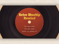 Retro Worship Rewind