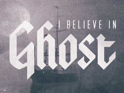 I Believe In Ghost ghost ship moon texture lost type