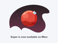 Super is now available on Mars 🚀