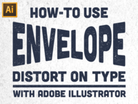 Envelope Distort on Type Tutorial