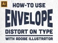 Envelope Distort on Type Tutorial
